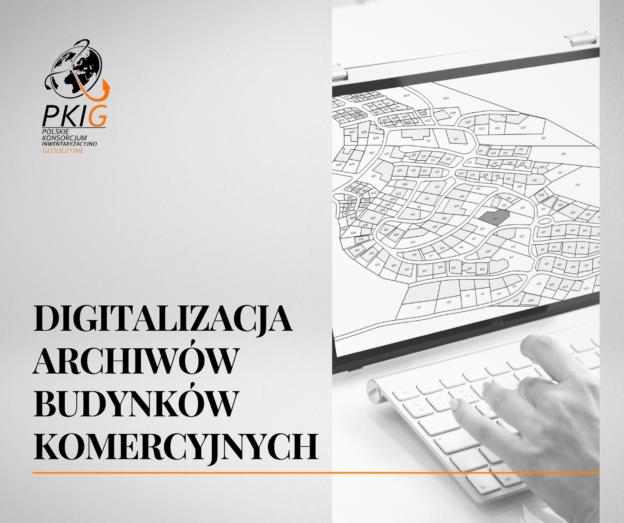 Digitalizacja dokumentów – czyli wirtualne archiwum budynków